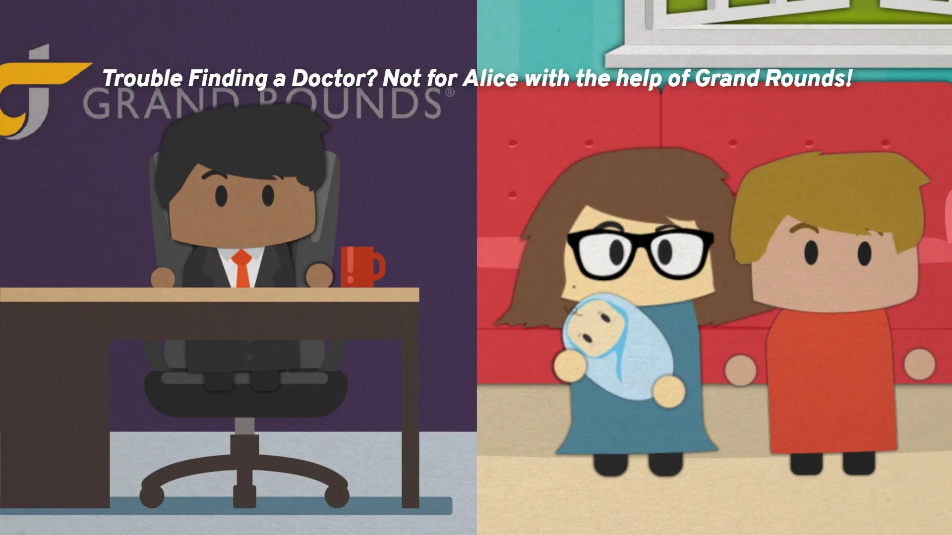 Trouble Finding a Doctor? Not for Alice with the help of Grand Rounds!
